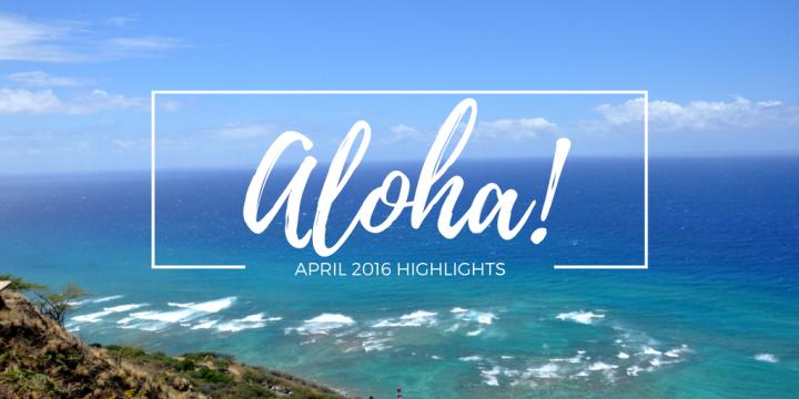 Oahu, Hawaii Highlight: April2016